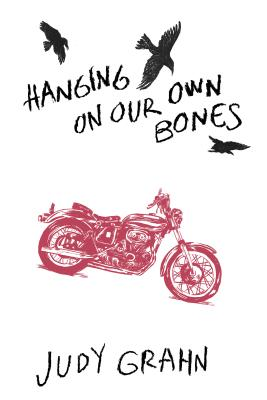 Hanging On Our Own Bones